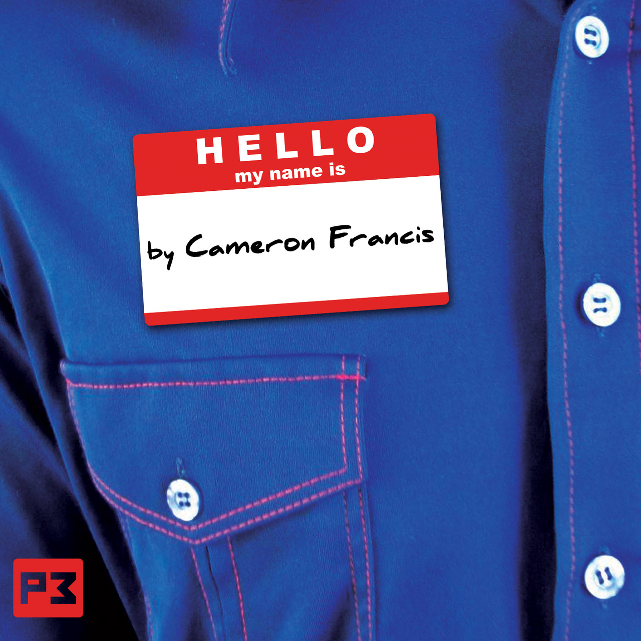 Hello My Name Is by Cameron Francis