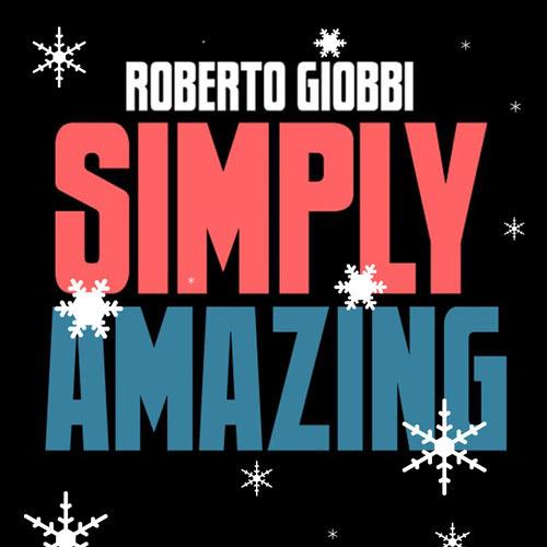 Simply Amazing by Roberto Giobbi