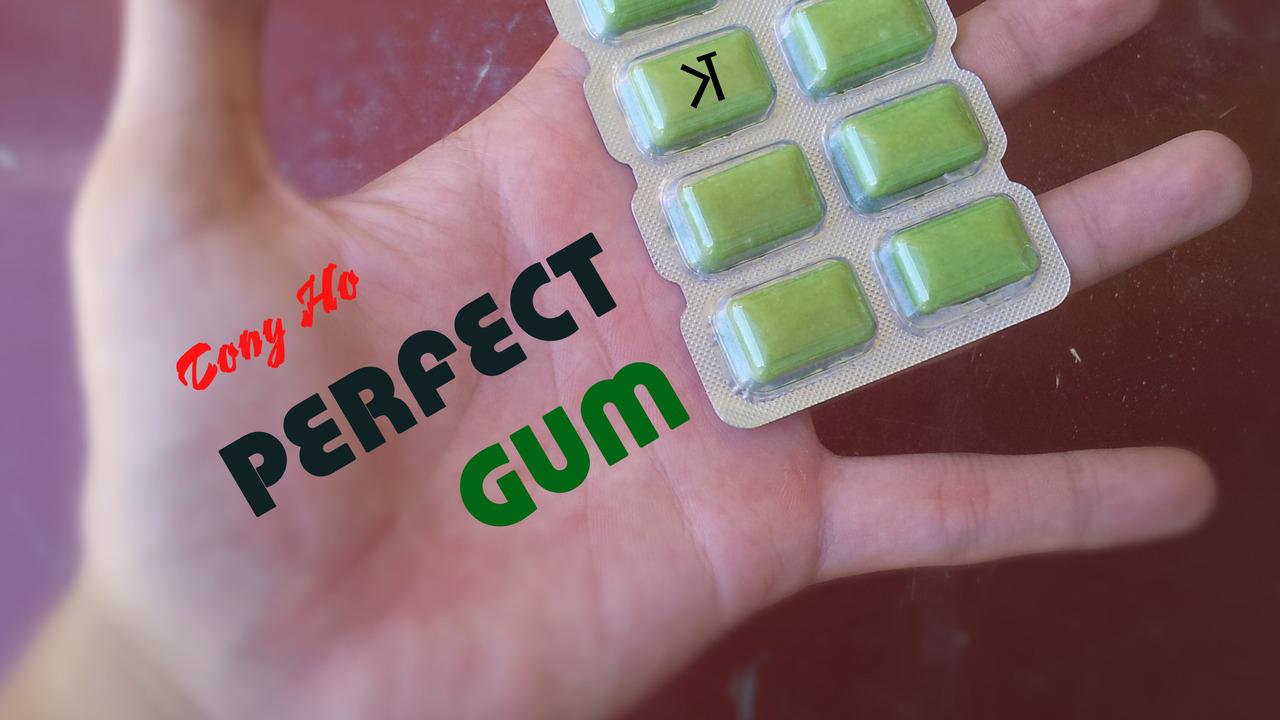 Perfect Gum by Tony Ho and Kelvin Trinh