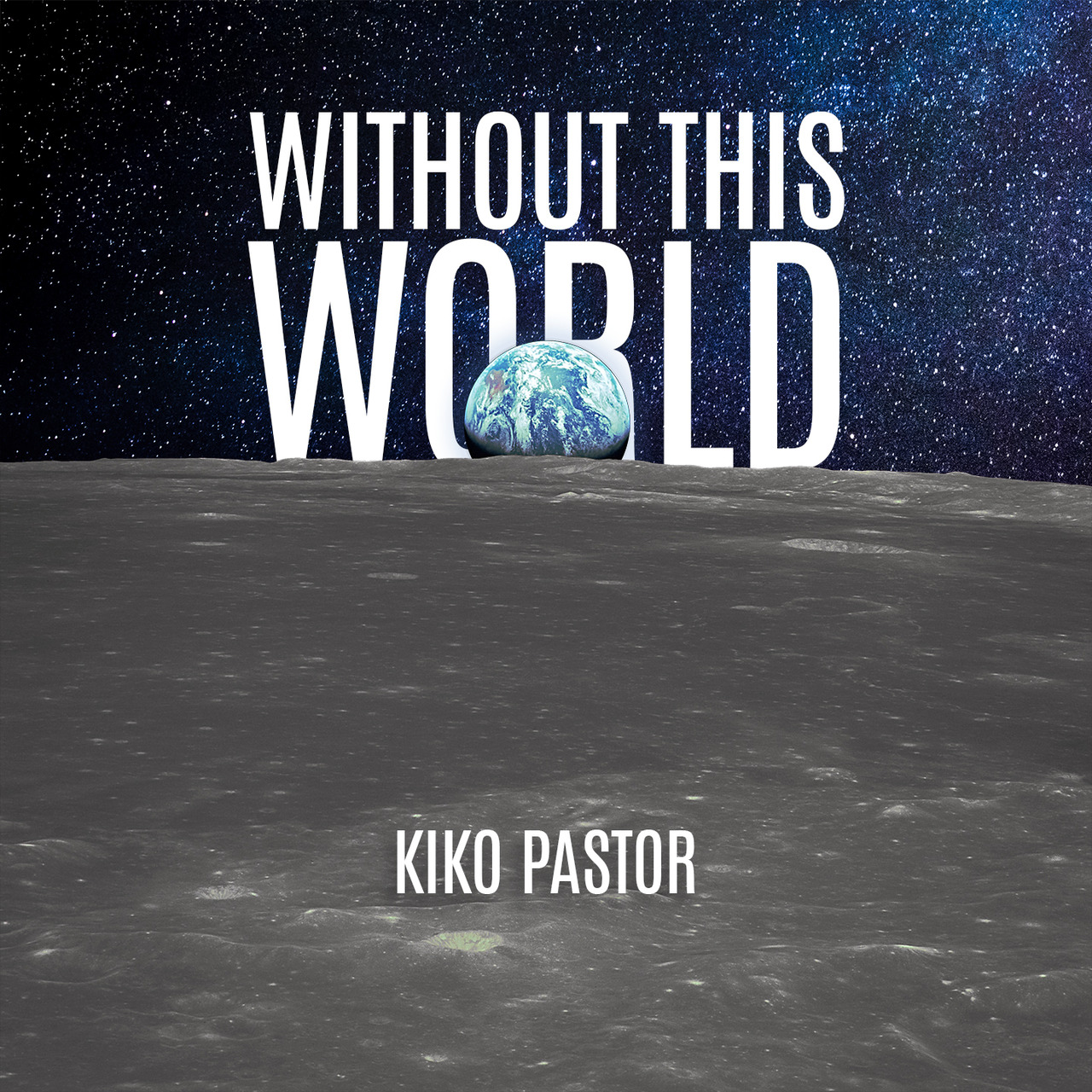 Without this World by Kiko Pastur