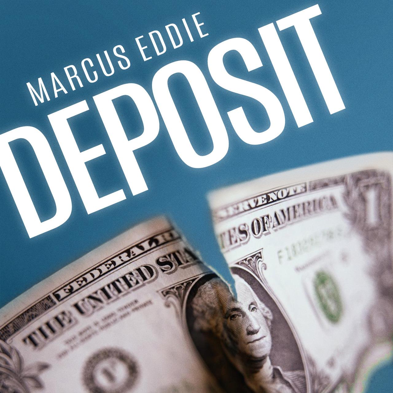 Deposit by Marcus Eddie ( Video + PDF )
