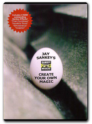 Create Your Own Magic by Jay Sankey ( 3 DVD SET )