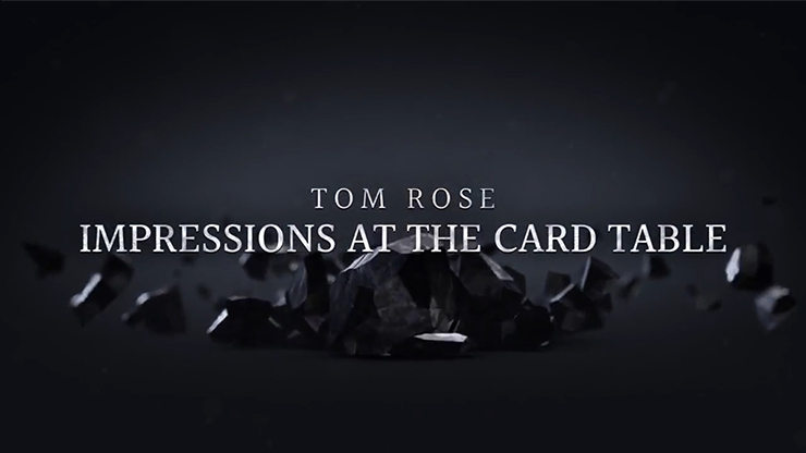 Impressions at the Card Table (2 DVD Set) by Tom Rose ( Upload Vol. 1 )