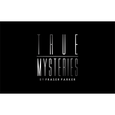 True Mysteries by Fraser Parker